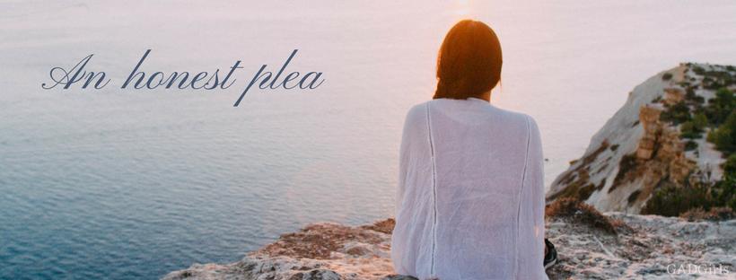 an honest plea blog post